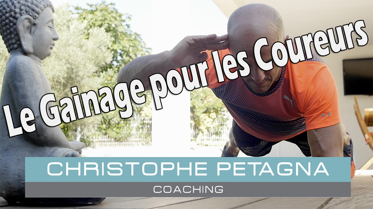 [Christophe Petagna Coaching] Le gainage